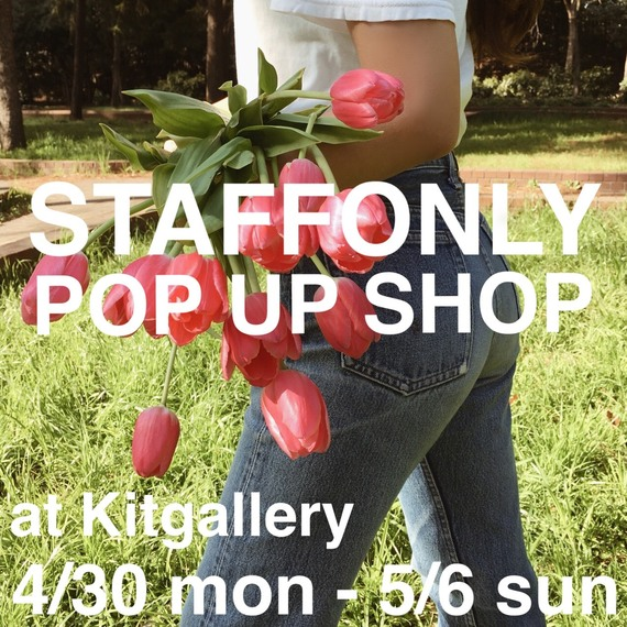 STAFFONLY POP UP SHOP