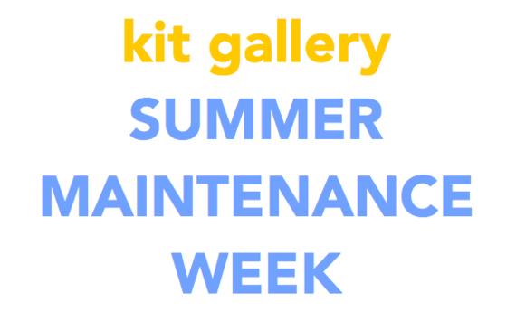 kit gallery SUMMER MAINTENANCE WEEK