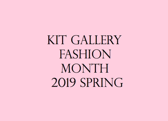 kit gallery fashion month 2019