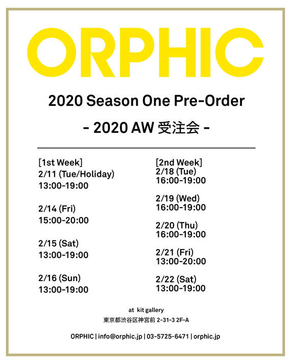 ORPHIC Season One Pre-Order -2020AW受注会-