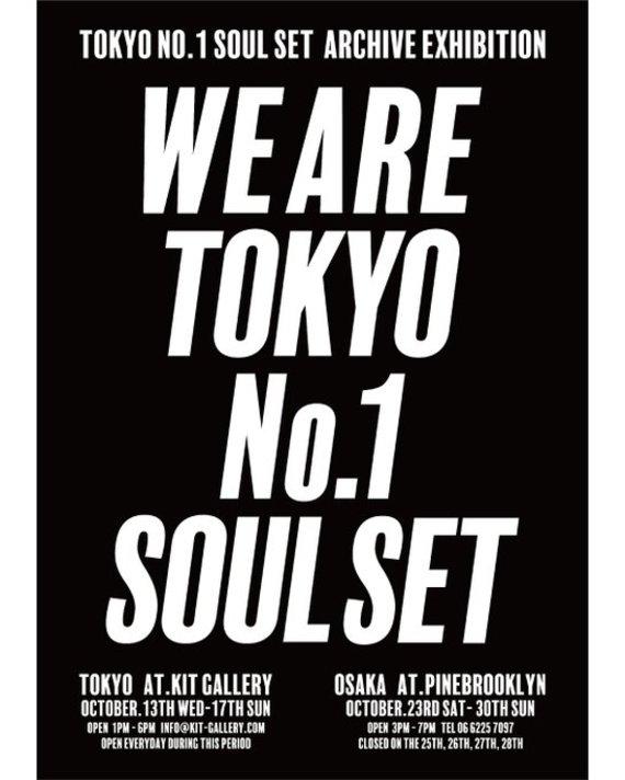 TOKYO NO.1 SOUL SET ARCHIVE EXHIBITION